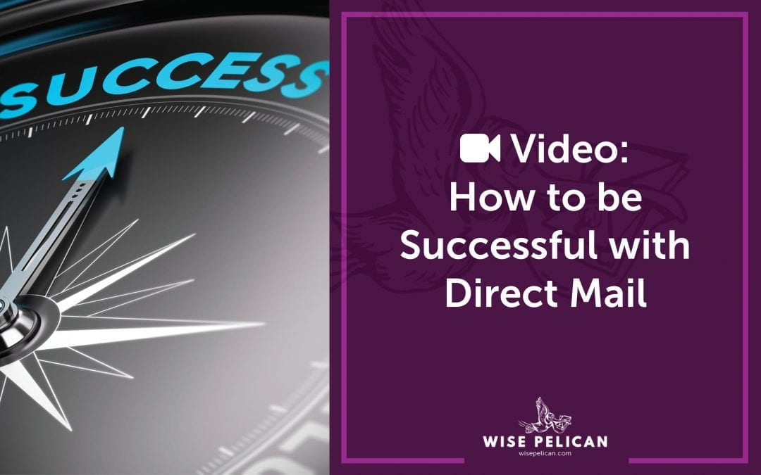 Video: How to Be Successful with Direct Mail