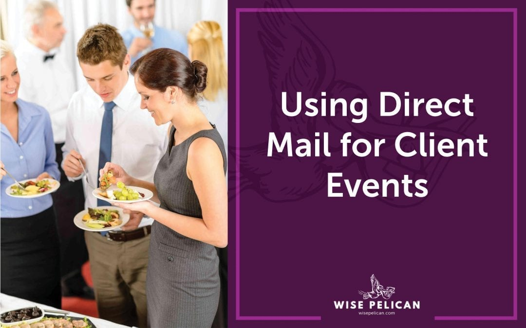 Direct Mail for Client Events