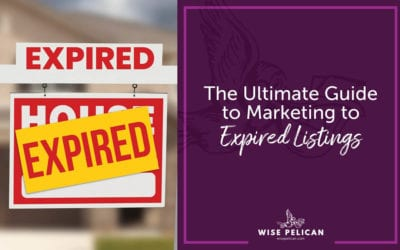 The Ultimate Guide to Marketing to Expired Listings